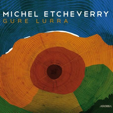 Michel Etcheverry - Gure Lurra - CD