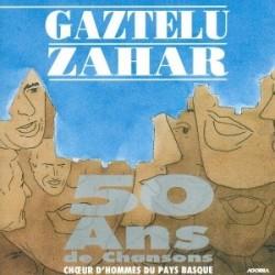Gaztelu Zahar - 50 ans de chansons - CD