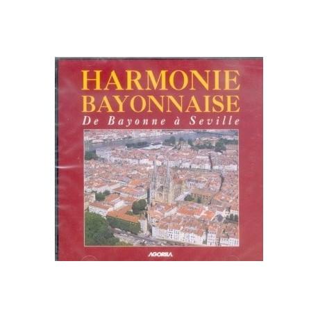 Harmonie Bayonnaise - De Bayonne à Séville - CD