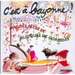 C'est à Bayonne - Musiques des fêtes et corridas - CD