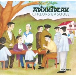 Adixkideak - Choeurs Basques - CD