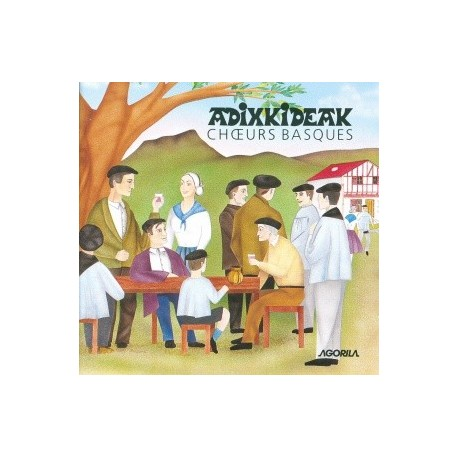 Adixkideak - Choeurs Basques - CD