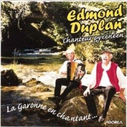 Edmond Duplan - La Garonne en chantant... - CD