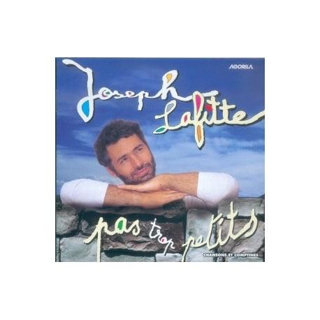 Joseph Lafitte - Pas trop petits - CD