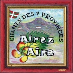 Airez Aire - Chants des 7 provinces - CD