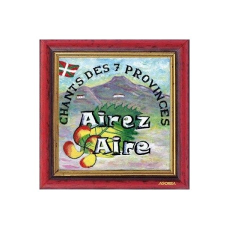Airez Aire - Chants des 7 provinces - CD