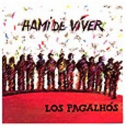 Los Pagalhos - Hami de viver - CD