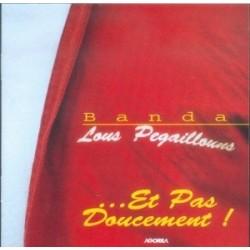 Lous Pegaillouns - Et pas doucement - CD