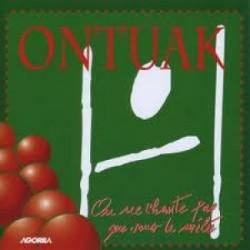 Ontuak - On ne chante pas que sous la mêlée - CD