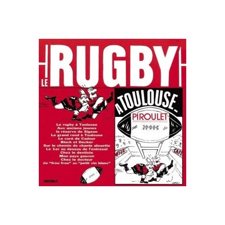 Piroulet - Le rugby à Toulouse - CD