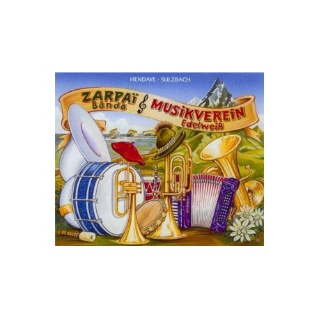 Zarpai Banda & Edelweis Musicverein - Edelweis - CD