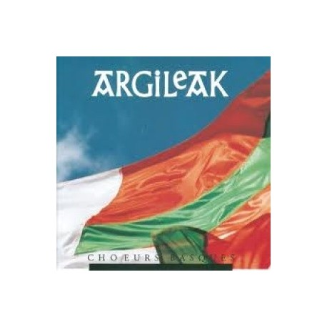 Argileak - Choeurs Basques - CD
