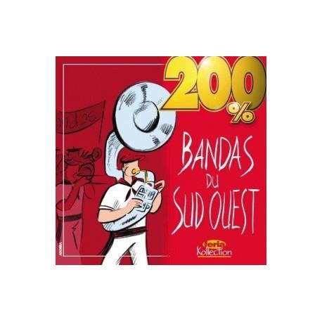 200% Bandas du Sud-Ouest (Double cd) - 200% Bandas du Sud-Ouest - CD