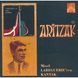 Aritzak - Mixel Labeguerie ren Kantak (1) - CD