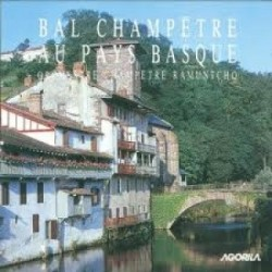 Orchestre Champêtre Ramuntcho - Bal Champetre au Pays Basque - CD