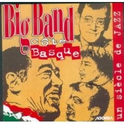 Big Band Côte Basque - Un siècle de Jazz - CD