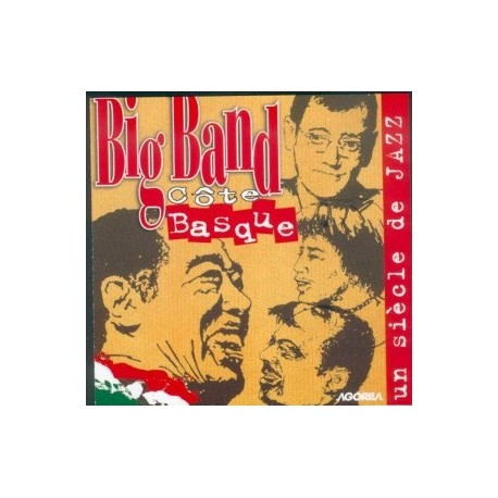 Big Band Côte Basque - Un siècle de Jazz - CD