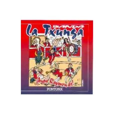 La Txunga - Aupa Raymonde - CD