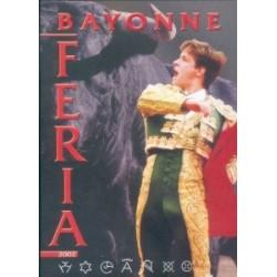 Au coeur des fêtes de Bayonne - Feria Bayonne 2002 - DVD