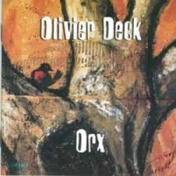 Olivier Deck - Orx - CD