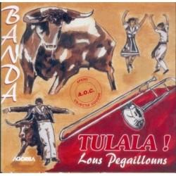 Lous Pegaillouns - Tulala - CD