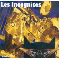 Les Incognitos - Les Z'incos sans modération - CD