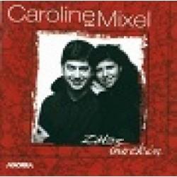 Caroline eta Mixel - Zatoz Gurekin - CD