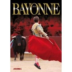 Au coeur des fêtes de Bayonne - Feria Bayonne 2014 - DVD