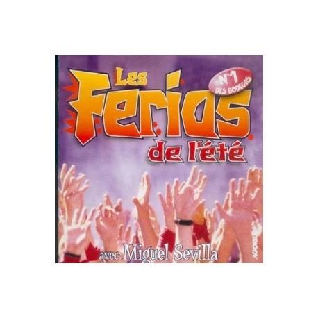 Miguel Sevilla - Les Ferias de l'été - CD