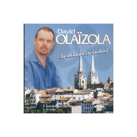 David Olaizola - La couleur d'un instant - CD
