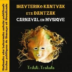 TRIKILI TRAKALA - CARNAVAL EN MUSIQUE - CD