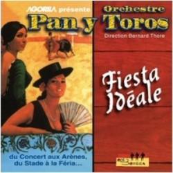Orchestre Pan y Toros - Fiesta idéale - CD
