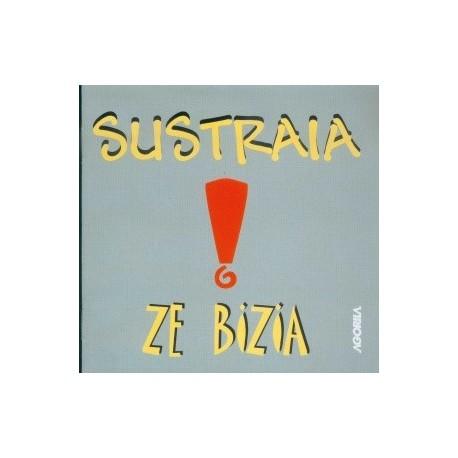 Sustraia - Ze Bizia - CD