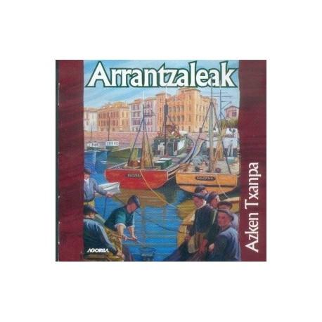 Arrantzaleak - Azken Txanpa - CD