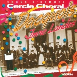 Cercle Choral Dacquois - Imne Landes - CD