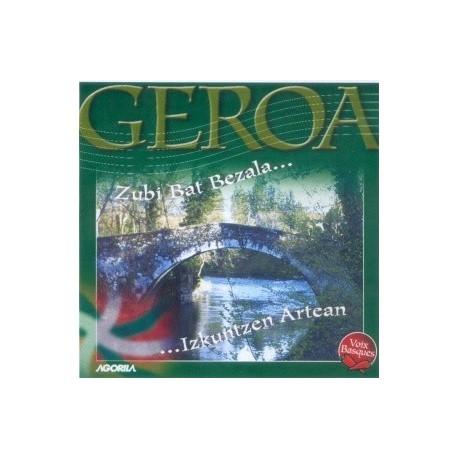 Geroa - Zubi Bat Bezala... Izkuntzen Artean - CD