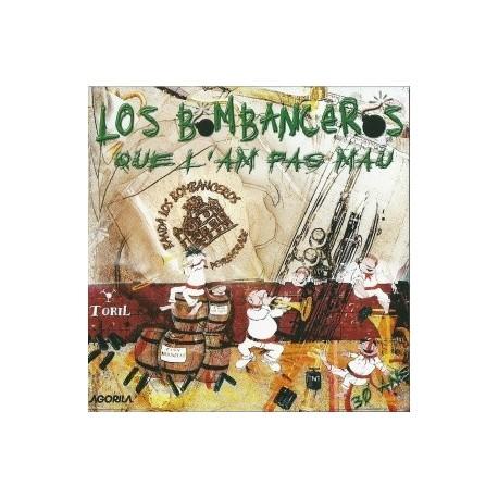 Los Bombanceros - Que l'am pas mau - CD