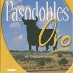 Musique du R.I Inmemorial del Rey - Pasodobles de Oro - CD
