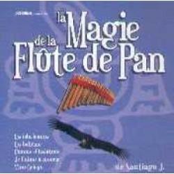 Santiago J. - La Magie de la Flûte de Pan - CD