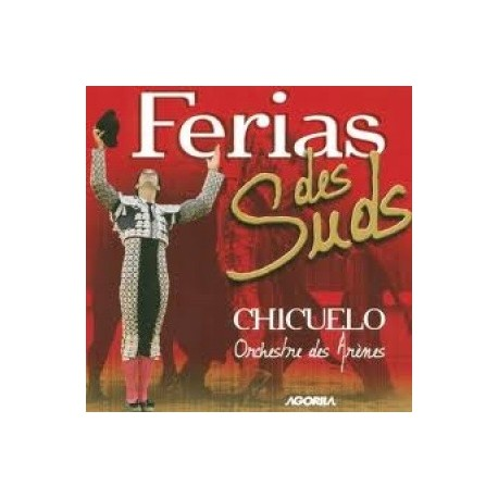 Chicuelo - Ferias des Suds - CD