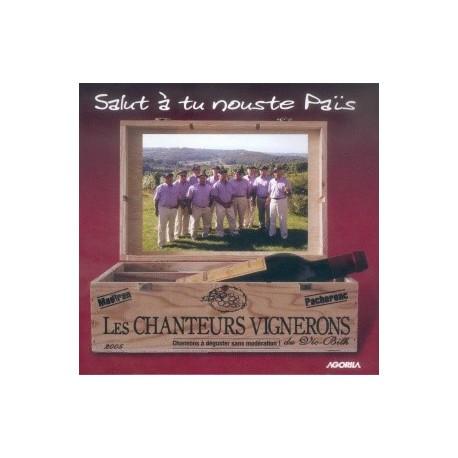 Les Chanteurs Vignerons - Salut à tu nouste Païs - CD