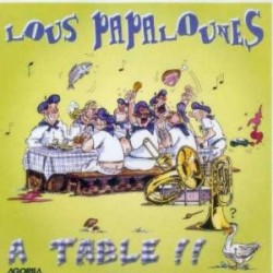 Lous Papalounes - A table !! - CD