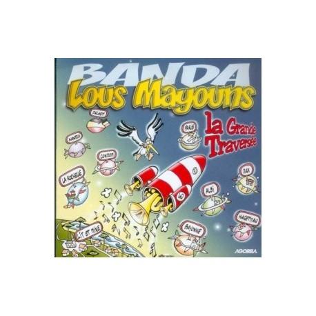 Lous Mayouns - La Grande Traversée - CD