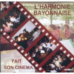 Harmonie Bayonnaise - Fait son cinéma... - CD
