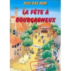 Duo des Non - La fête à Bourcagneux - DVD
