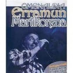 Erramun Martikorena - Omenaldia Erramun Martikorena - DVD