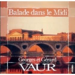 Georges et Gérard Vaur - Balade dans le midi - CD