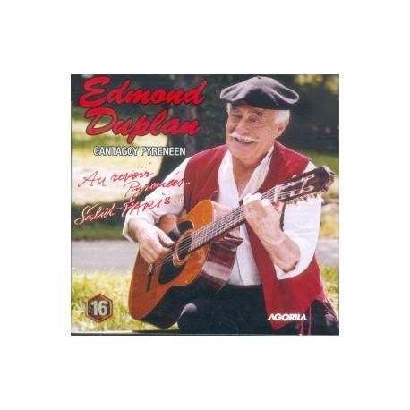 Edmond Duplan - Au revoir Pyrénées... Salut Paris... - CD