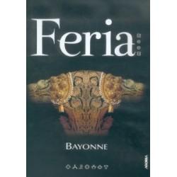Au coeur des fêtes de Bayonne - Feria Bayonne 2005 - DVD