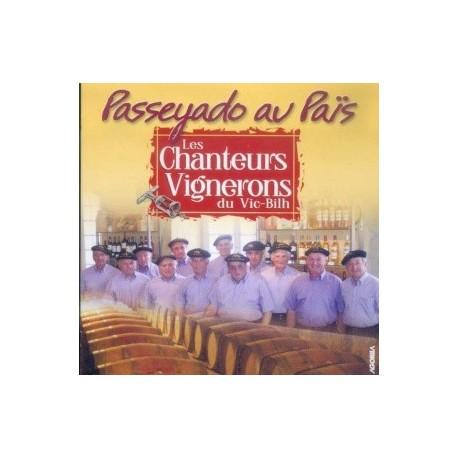 Les Chanteurs Vignerons - Passeyado au Païs - CD